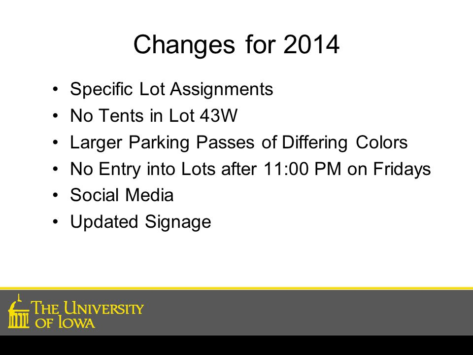 Changes for 2014 Specific Lot Assignments No Tents in Lot 43W