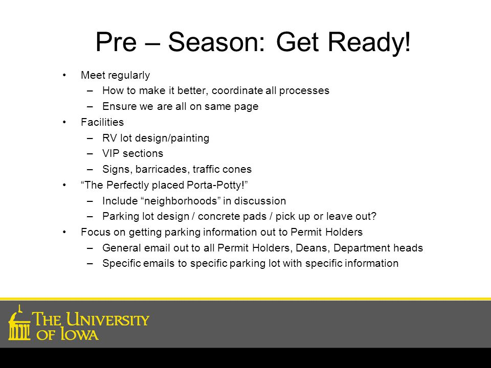 Pre – Season: Get Ready! Meet regularly