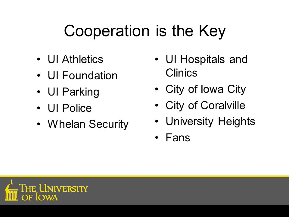 Cooperation is the Key UI Athletics UI Foundation UI Parking UI Police