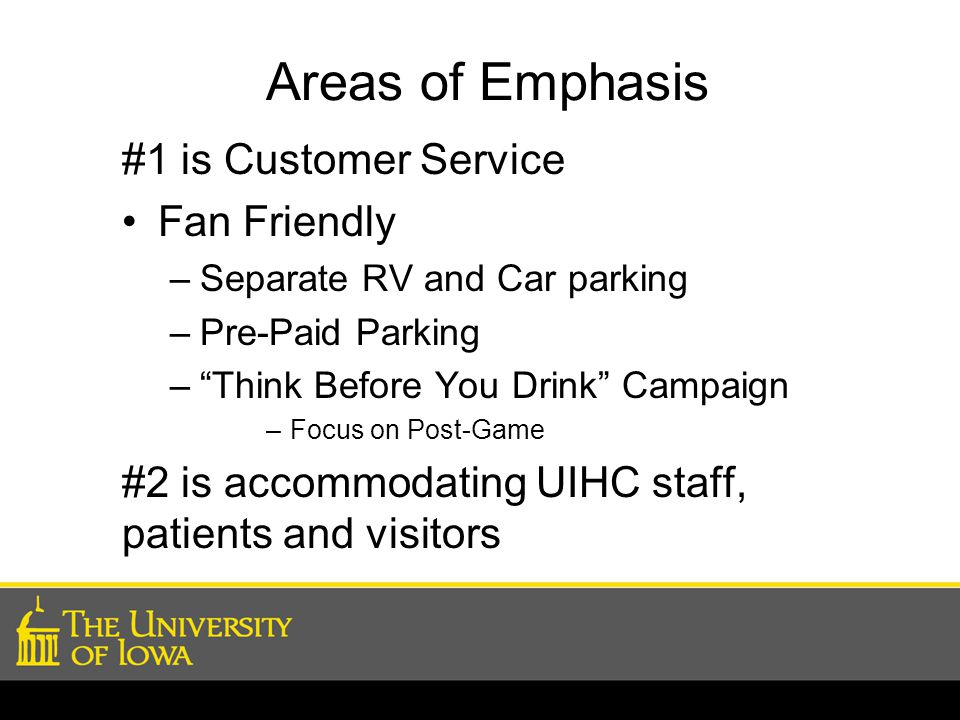 Areas of Emphasis #1 is Customer Service Fan Friendly