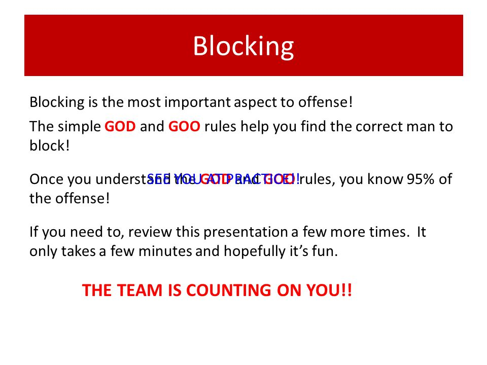 Blocking THE TEAM IS COUNTING ON YOU!!