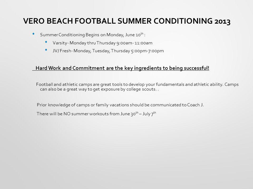 VERO BEACH FOOTBALL SUMMER CONDITIONING 2013