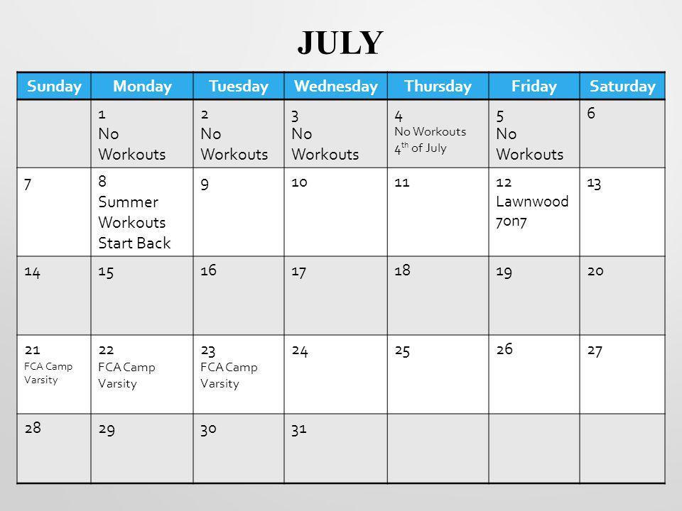 JULY Sunday Monday Tuesday Wednesday Thursday Friday Saturday 1