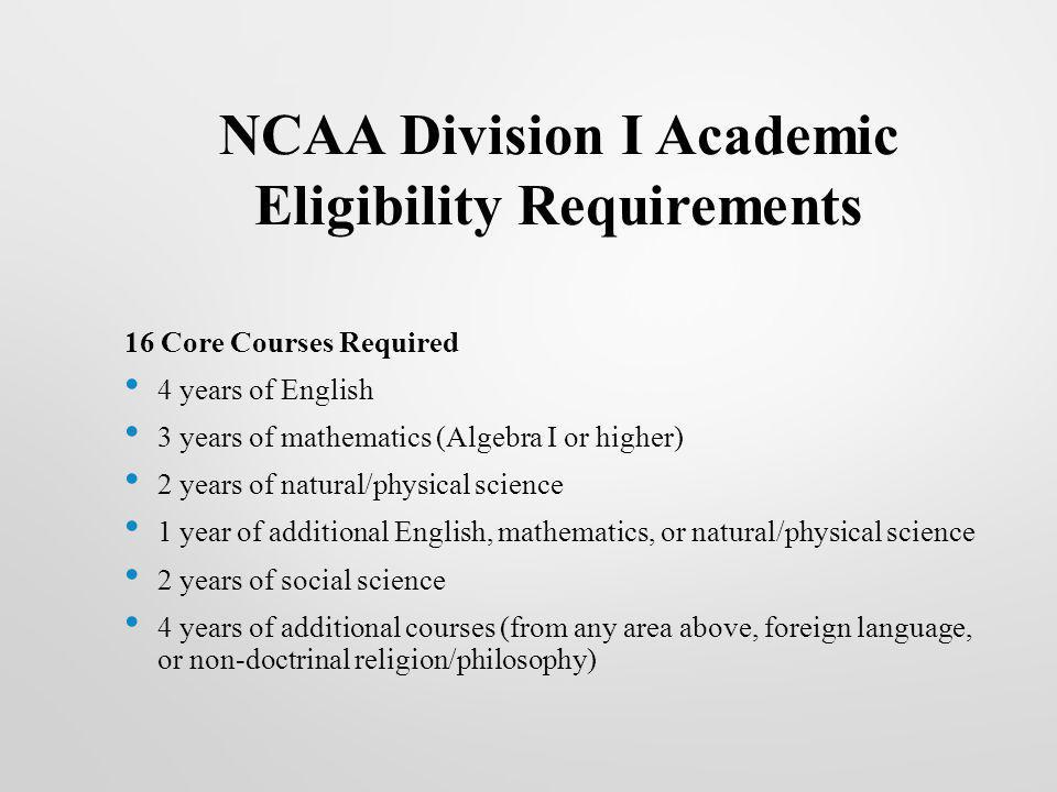 NCAA Division I Academic Eligibility Requirements