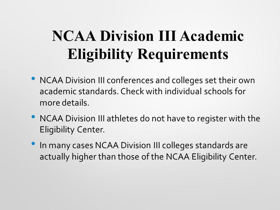 NCAA Division III Academic Eligibility Requirements