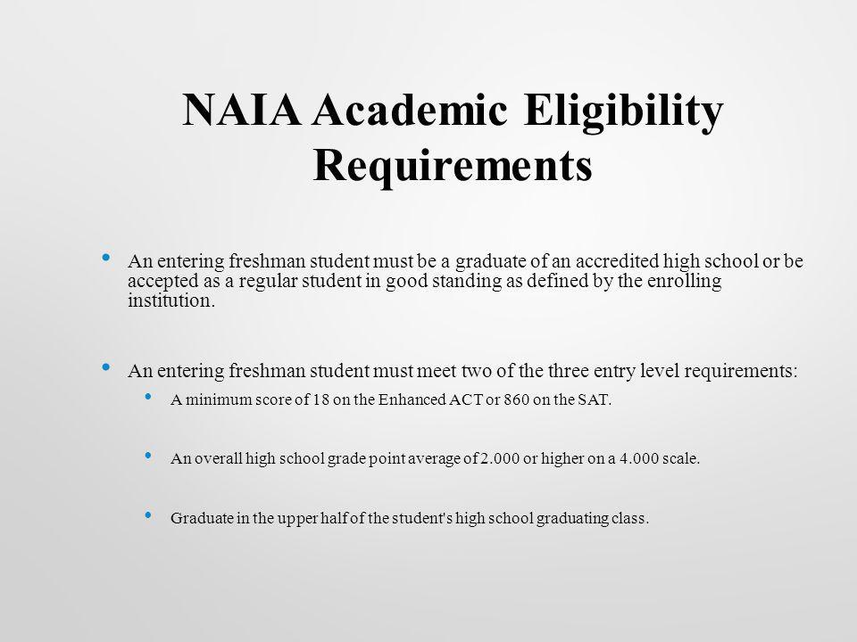 NAIA Academic Eligibility Requirements