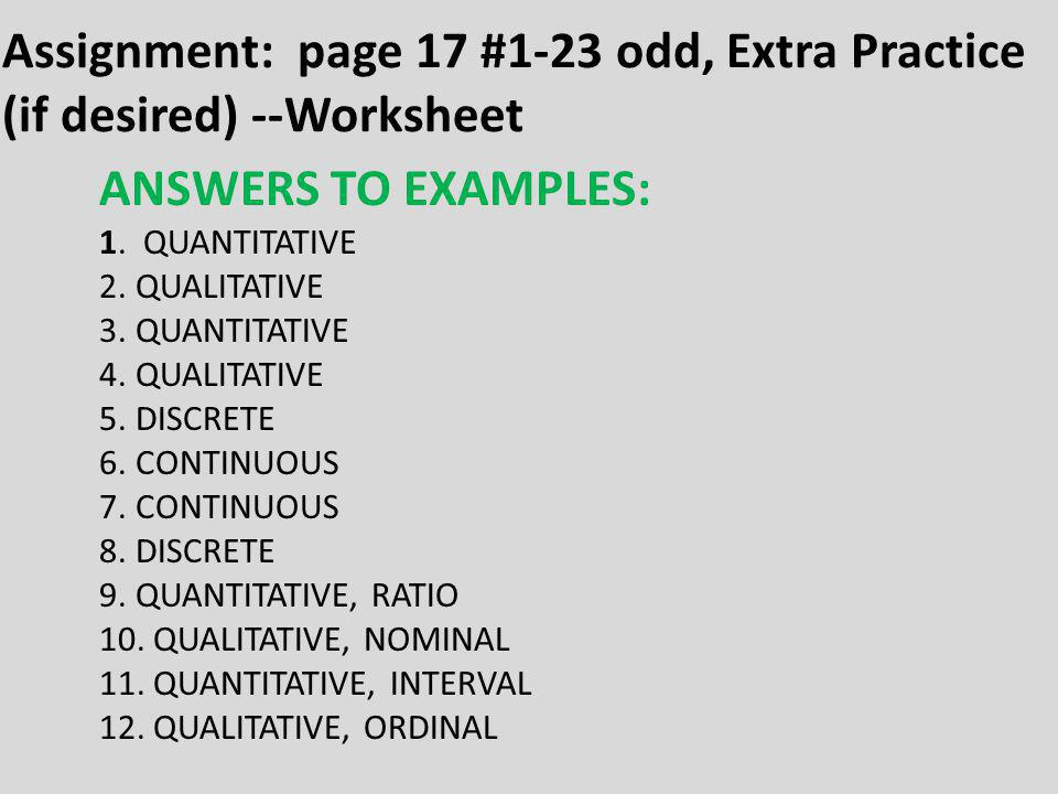 Assignment: page 17 #1-23 odd, Extra Practice (if desired) --Worksheet