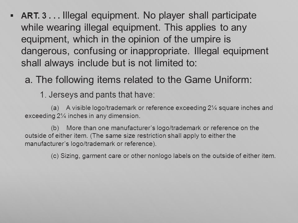 a. The following items related to the Game Uniform: