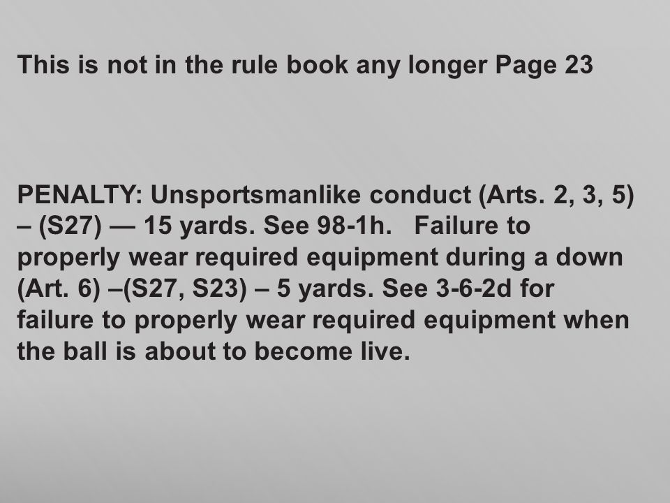 This is not in the rule book any longer Page 23