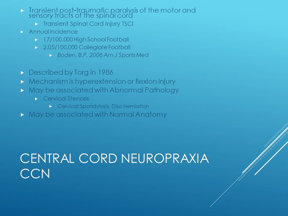 Central Cord Neuropraxia CCN