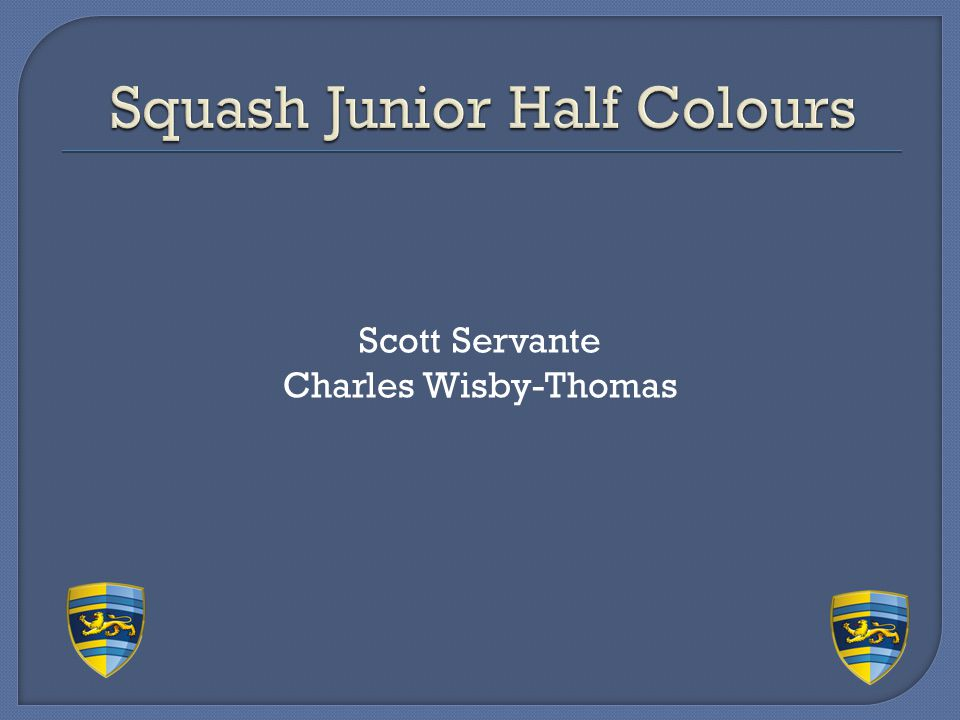 Squash Junior Half Colours
