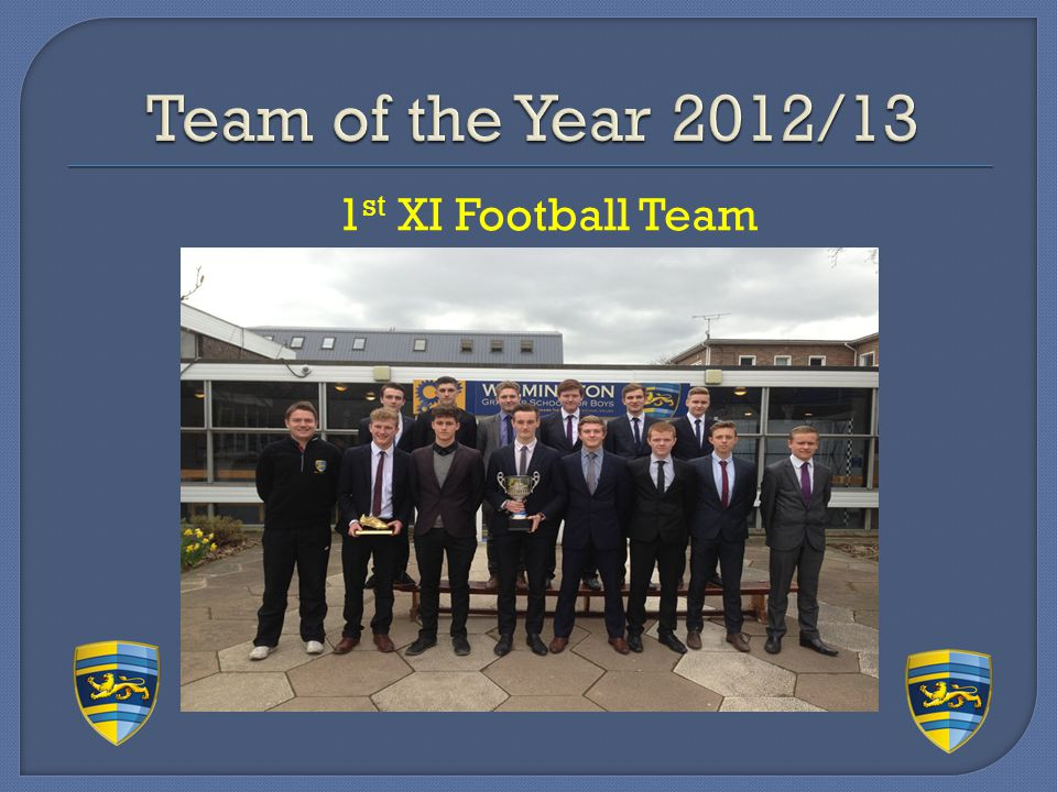 Team of the Year 2012/13 1st XI Football Team