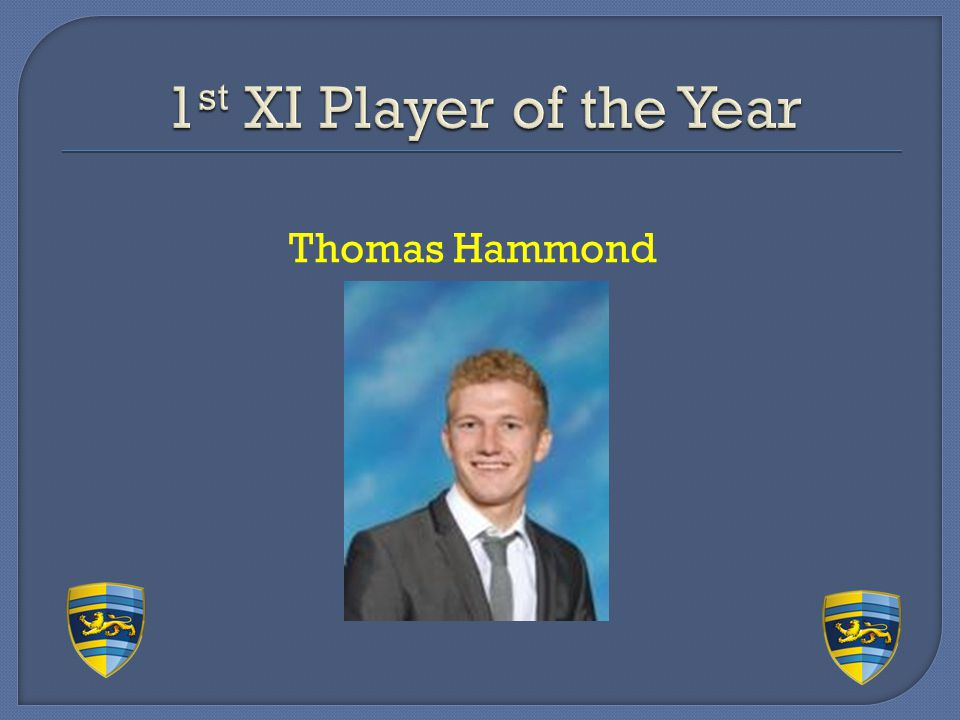 1st XI Player of the Year Thomas Hammond