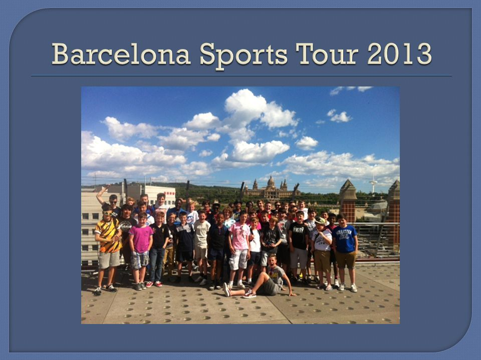 Barcelona Sports Tour 2013