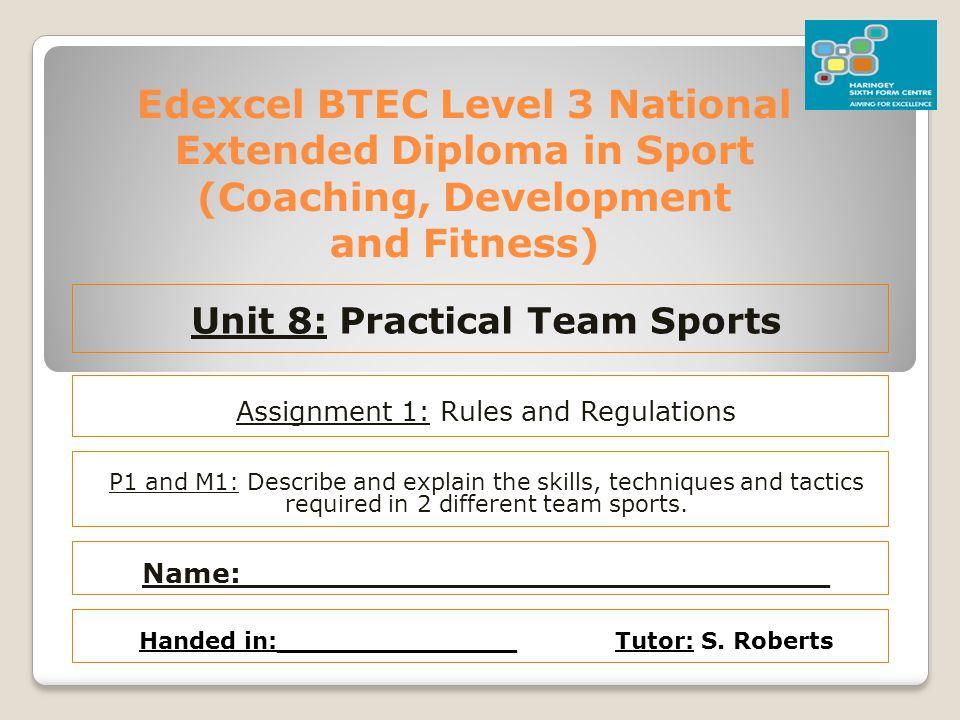 Unit 8: Practical Team Sports