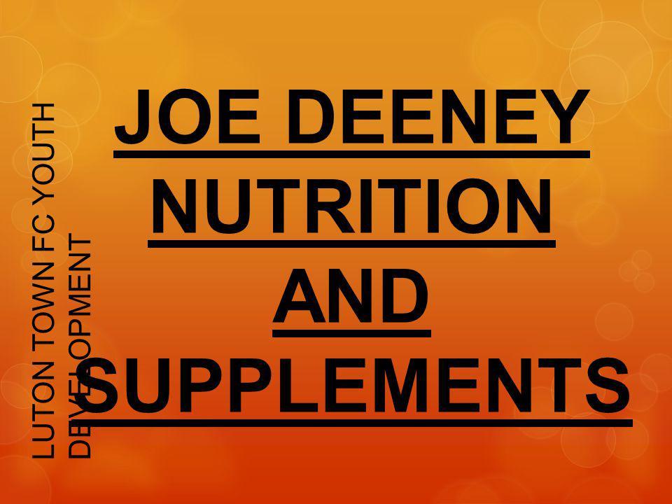 JOE DEENEY NUTRITION AND SUPPLEMENTS