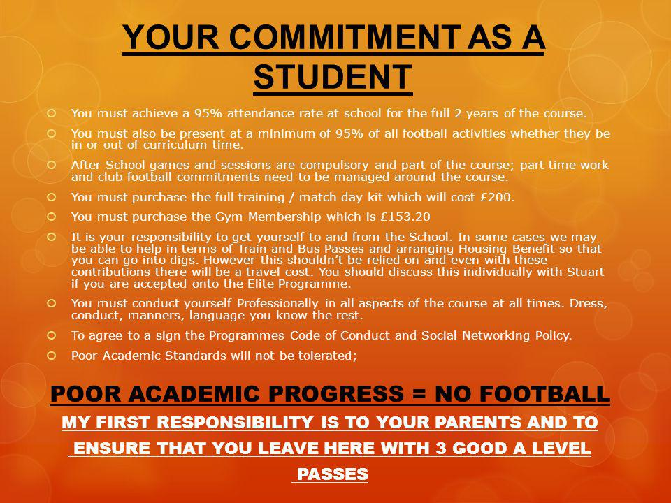 YOUR COMMITMENT AS A STUDENT