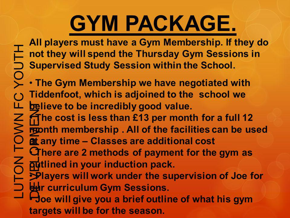 Deadline for Gym Application is the 5th July 2013.