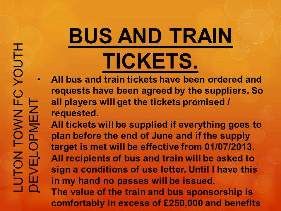 BUS AND TRAIN TICKETS. LUTON TOWN FC YOUTH DEVELOPMENT