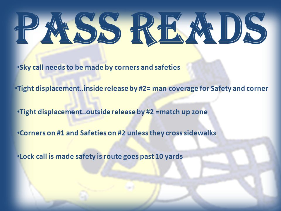 Pass Reads Sky call needs to be made by corners and safeties