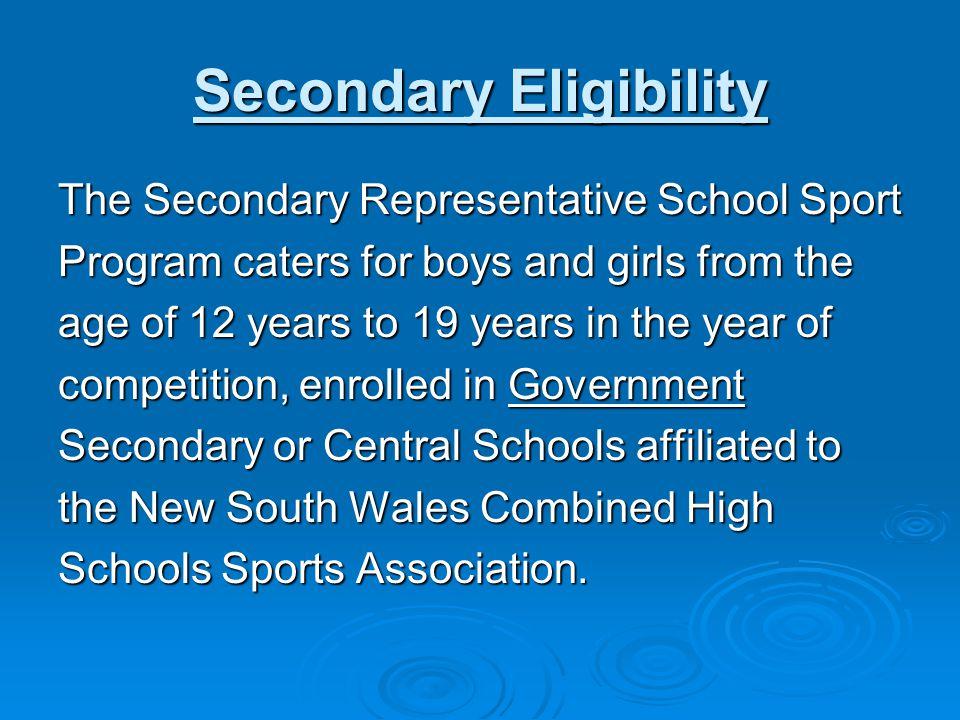 Secondary Eligibility