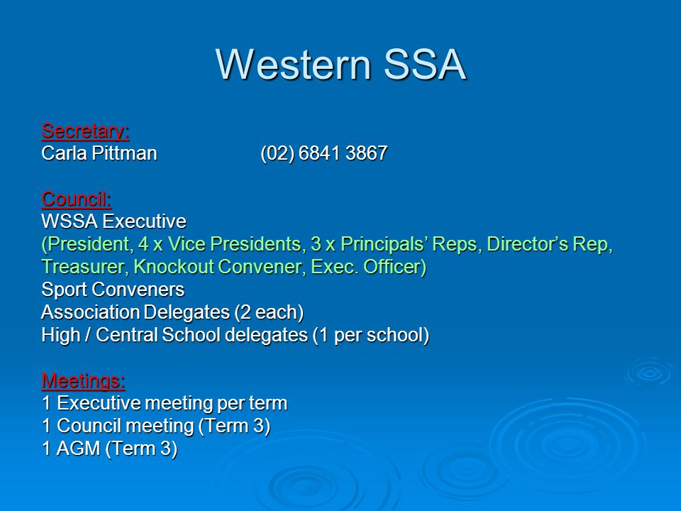 Western SSA Secretary: Carla Pittman (02) 6841 3867 Council: