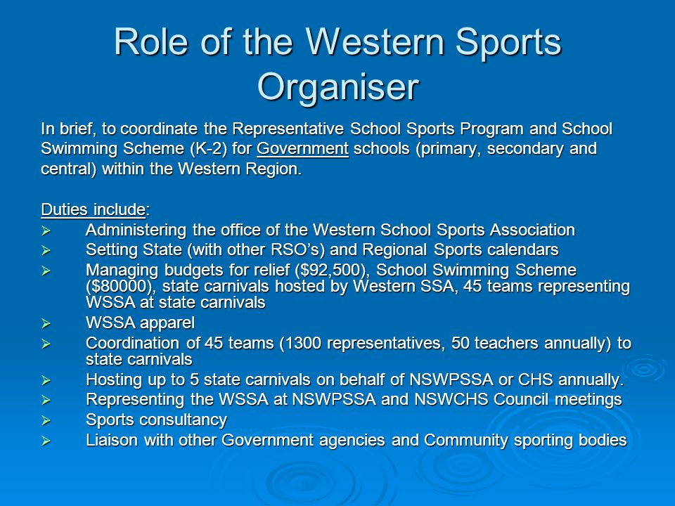 Role of the Western Sports Organiser