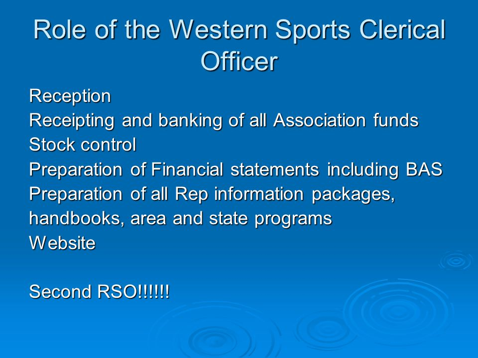 Role of the Western Sports Clerical Officer