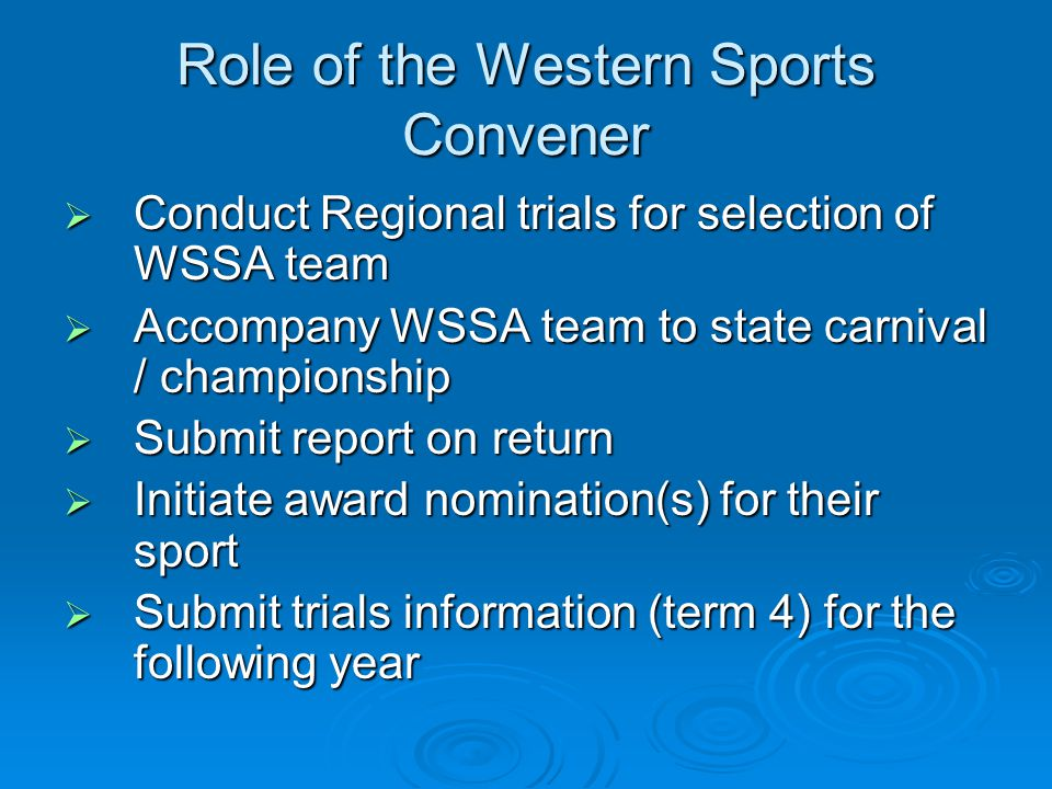 Role of the Western Sports Convener