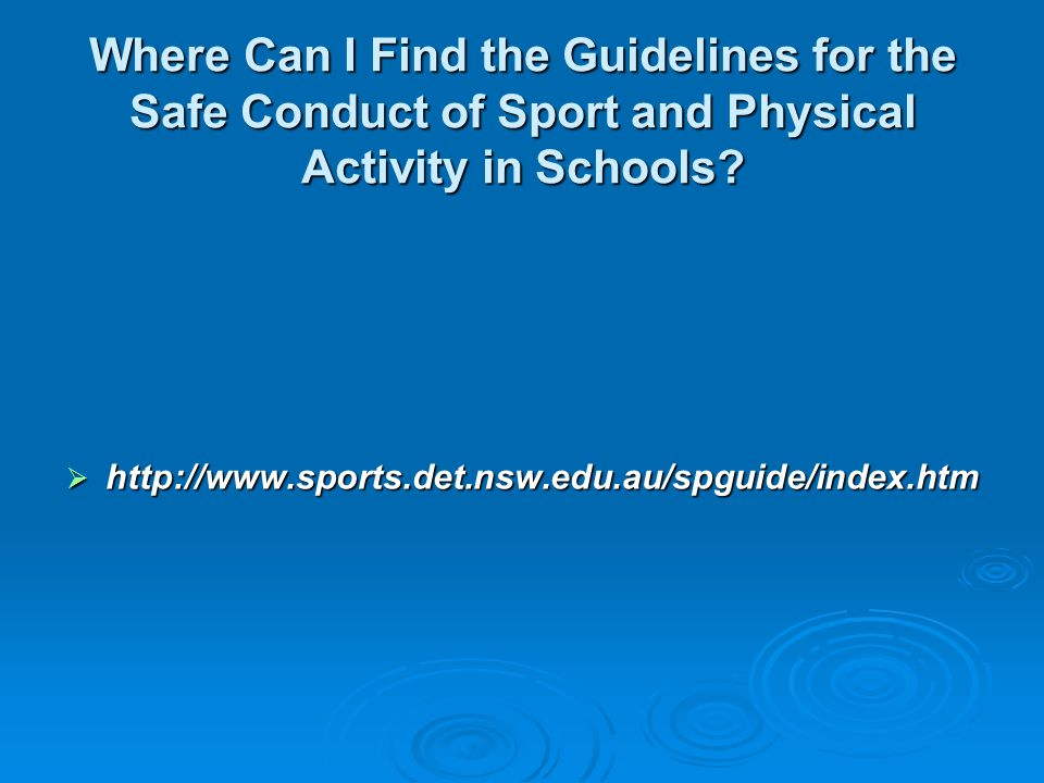 Where Can I Find the Guidelines for the Safe Conduct of Sport and Physical Activity in Schools
