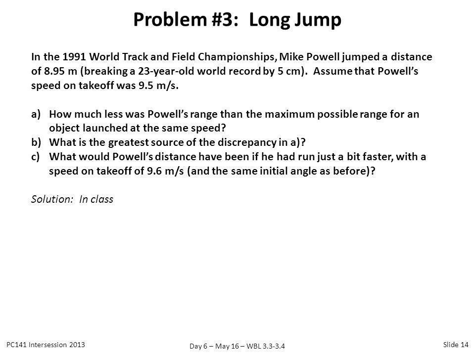 Problem #3: Long Jump