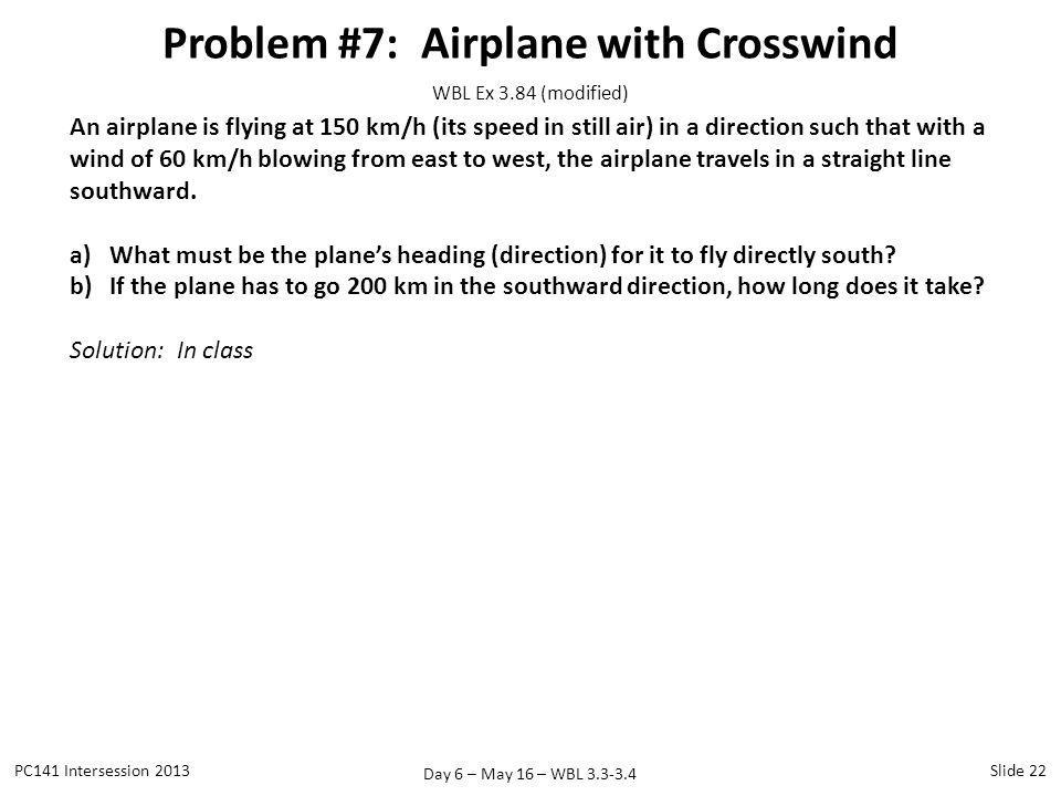 Problem #7: Airplane with Crosswind