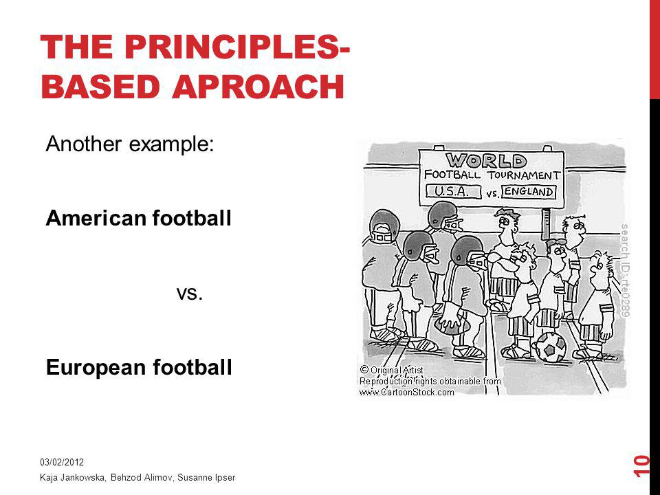 THE PRINCIPLES-BASED APROACH