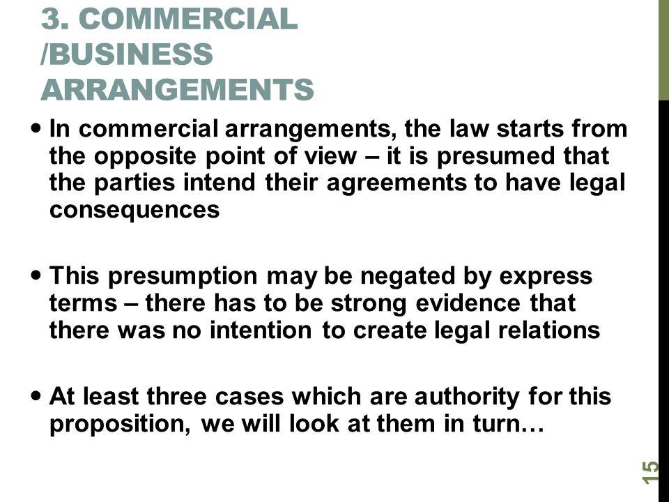 3. Commercial /business arrangements