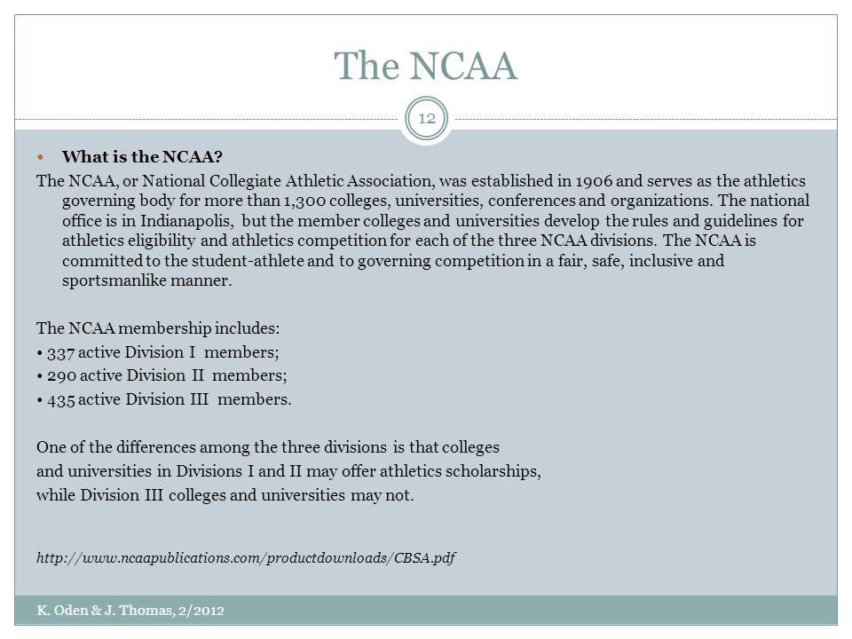 The NCAA What is the NCAA