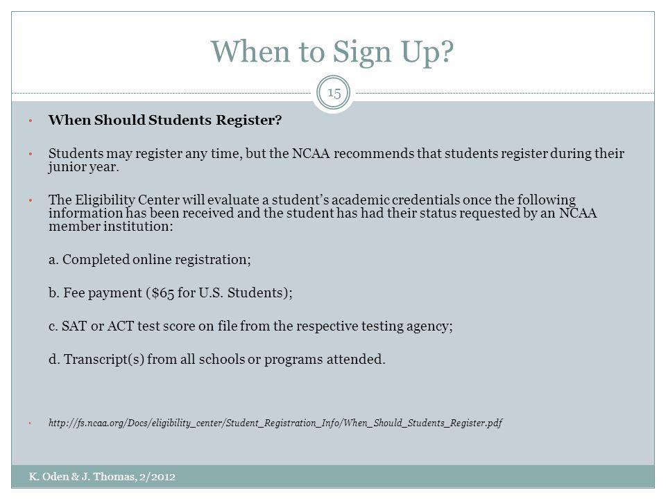 When to Sign Up When Should Students Register