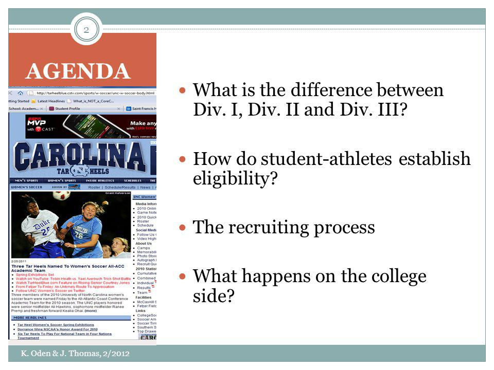 AGENDA What is the difference between Div. I, Div. II and Div. III