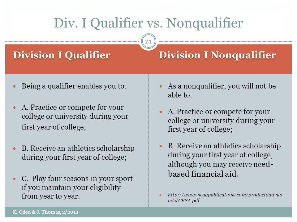 Div. I Qualifier vs. Nonqualifier