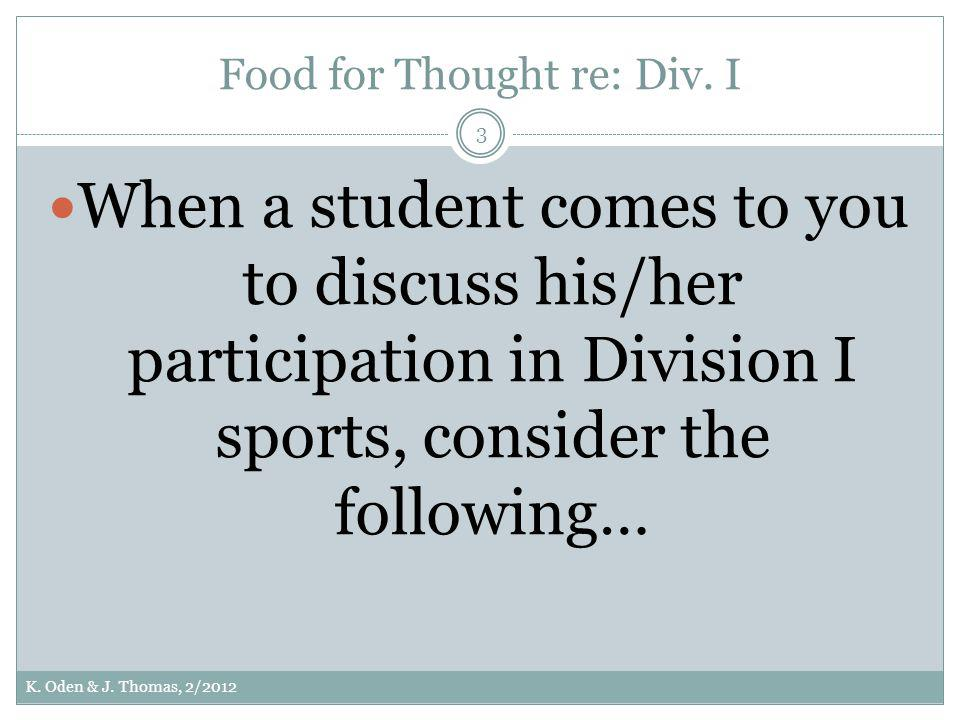 Food for Thought re: Div. I