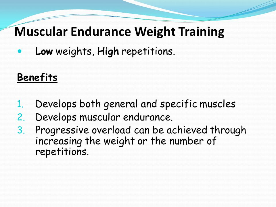 Muscular Endurance Weight Training