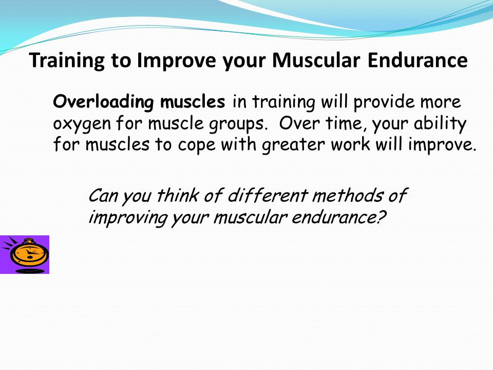Training to Improve your Muscular Endurance