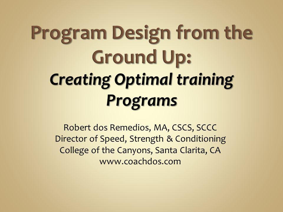 Program Design from the Ground Up: Creating Optimal training Programs