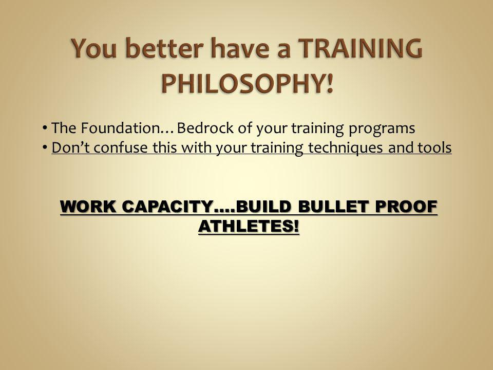 You better have a TRAINING PHILOSOPHY!