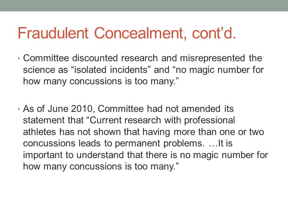 Fraudulent Concealment, cont'd.