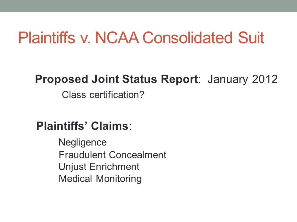 Plaintiffs v. NCAA Consolidated Suit