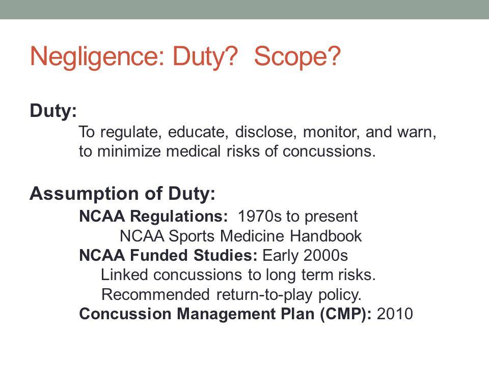 Negligence: Duty Scope