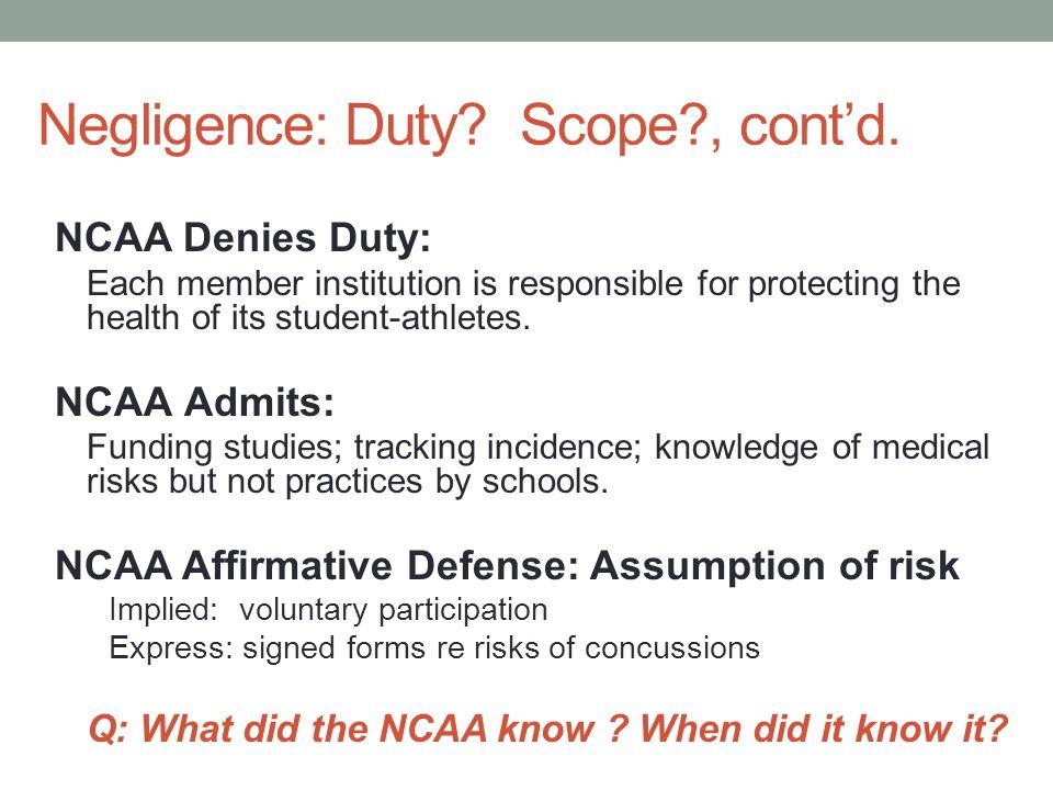 Negligence: Duty Scope , cont'd.