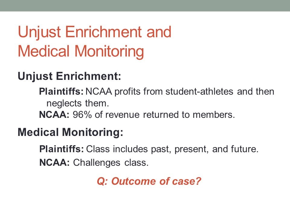Unjust Enrichment and Medical Monitoring