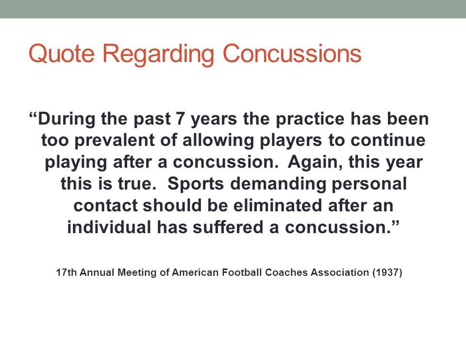 Quote Regarding Concussions
