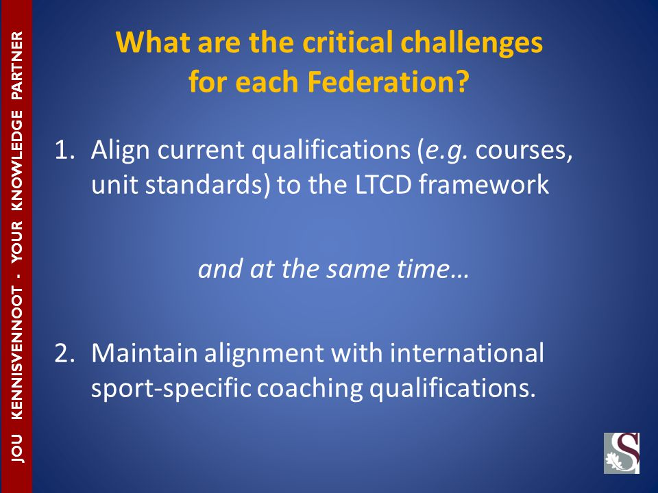 What are the critical challenges for each Federation